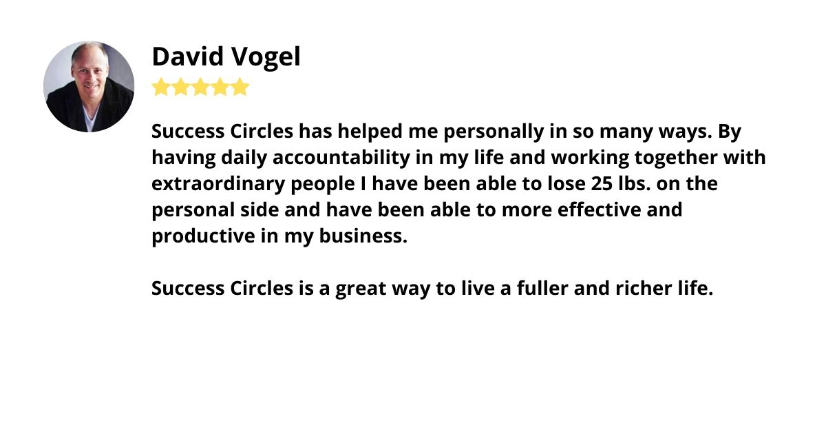 Testimonial David Vogel Success Circles