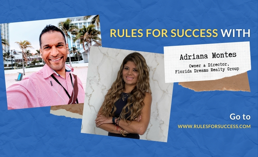 Rules for Success with Adriana Montes