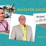 Rules For Success with Michael A. Nitti Blog Header
