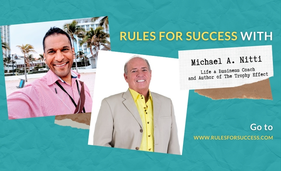 Rules for Success with Michael A. Nitti