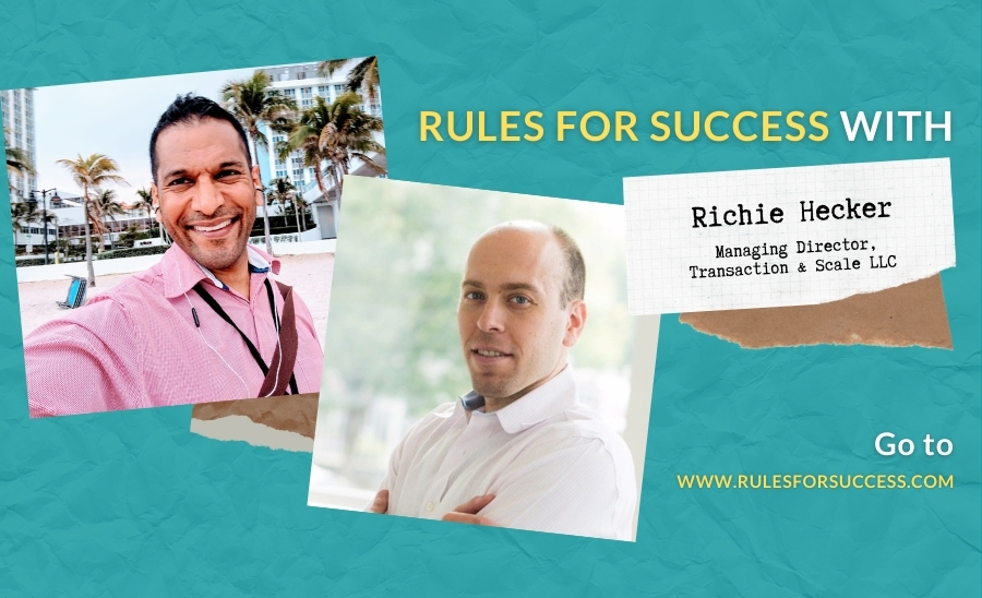 Rules for Success with Richie Hecker
