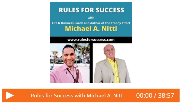 Rules for Success with Michael Nitti audio