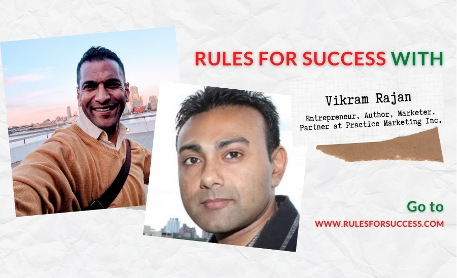 Rules for Success with Vikram Rajan