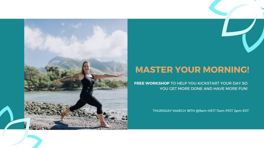 FREE Workshop to help you MASTER YOUR MORNING!