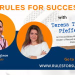 Rules for Success with Teresa Trigas-Pfefferle