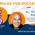 Rules for Success with Dr. Richard Kaye 900x548