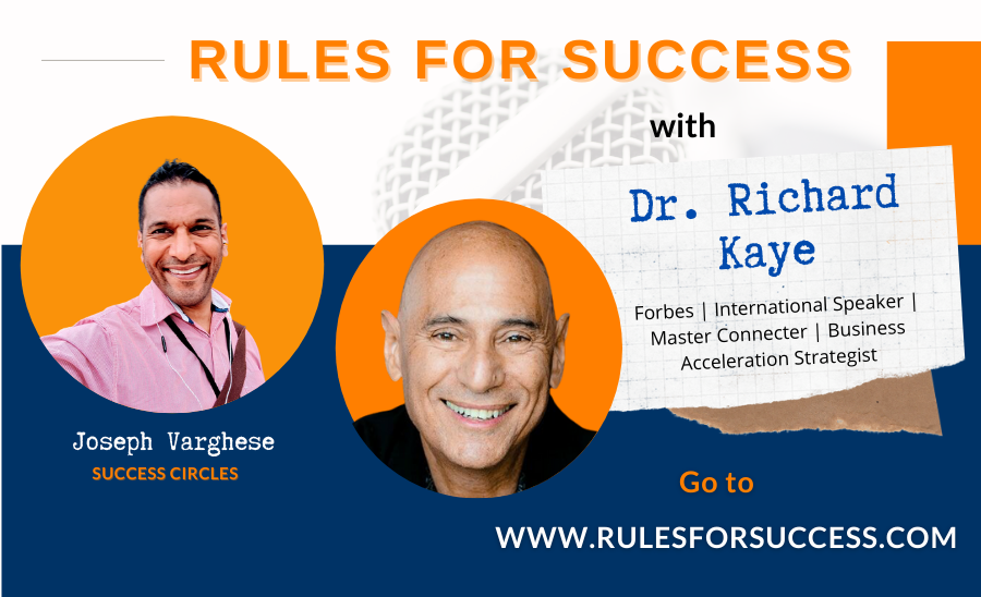 Rules for Success with Dr. Richard Kaye