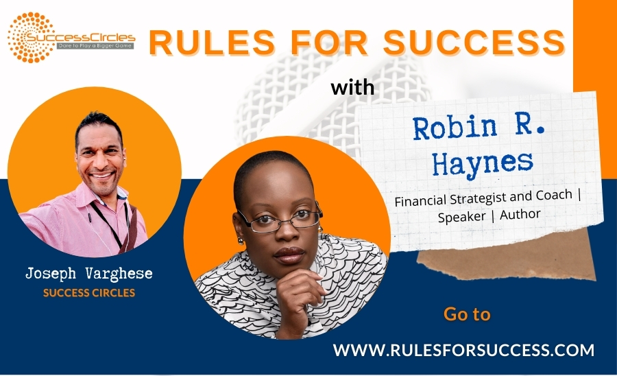 Rules for Success with Robin R. Haynes