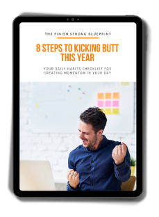 8 Steps to Kicking Butt this Year