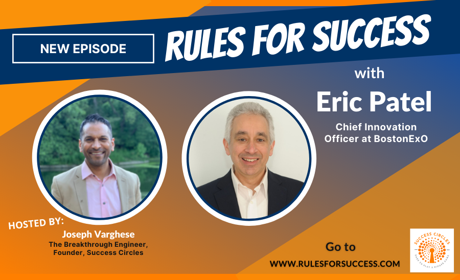Rules for Success with Eric Patel